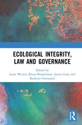 Ecological Integrity, Law, and Governance